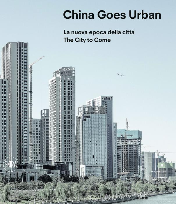 China Goes Urban_x700_fa93dce61a3653d54b3c8ff0acfe9017